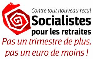 Socialistes pour les retraites