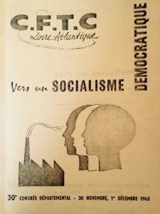 Vers un socialisme démocratique : Rapport présenté par Gilbert Declercq au 30ème congrès départemental de la CFTC - 30 nov, 1er Déc 1963